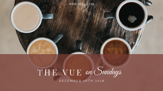 The Vue On Sundays – December 16 2018